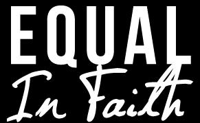 Equal in Faith